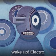 wake up electro